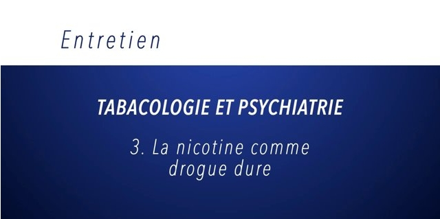 Séquence GTP – Nicotine comme drogue dure